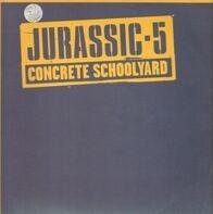 Jurassic 5 - Concrete Schoolyard