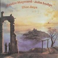 Justin Hayward & John Lodge - Blue Jays
