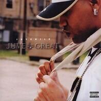 Juvenile - Juve the Great