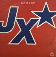JX - Son of a Gun