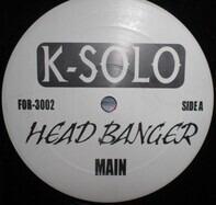 K-Solo - Head Banger