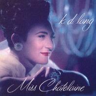 k.d. lang - Miss Chatelaine