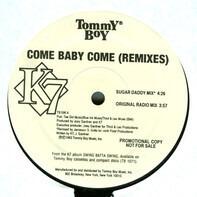 K7 - Come Baby Come (Remixes)