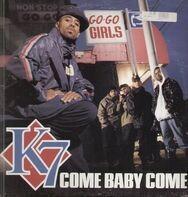 K7 - Come Baby Come