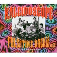 Kaleidoscope - Pulsating Dreams - The Epic Recordings