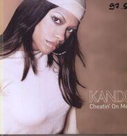 Kandi - Cheatin' On Me