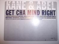 Kane & Abel - Get Cha Mind Right / Beat It Up