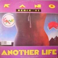 Kano - Another Life Remix '91