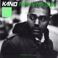 Kano Featuring Craig David - This Is The Girl