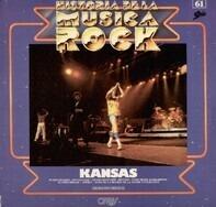 Kansas - Historia De La Música Rock Vol.61