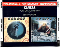 Kansas - Point Of Know Return + Leftoverture