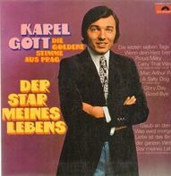 Karel Gott - Der Star meines Lebens