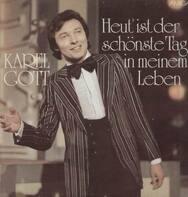 Karel Gott - Heut' ist der schönste Tag in meinem Leben