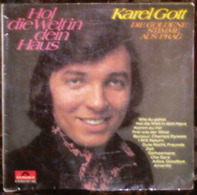 Karel Gott - Hol Die Welt In Dein Haus