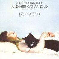Karen Mantler - And Her Cat Arnold Get the Flu