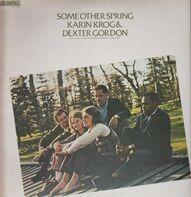 Karin Krog & Dexter Gordon - Some Other Spring