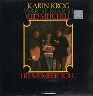 Karin Krog / Warne Marsh / Red Mitchell - I Remember You