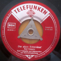 Karl Valentin & Liesl Karlstadt - Die Alten Rittersleut' / Buchbinder Wanninger