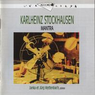 Karlheinz Stockhausen - Janka Wyttenbach , Jürg Wyttenbach - Mantra