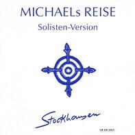 Karlheinz Stockhausen - Michaels Reise