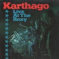 Karthago - Live at the Roxy