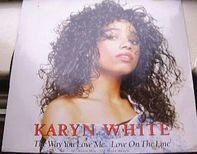 Karyn White - The Way You Love Me