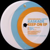 Kaskade - Keep On  EP
