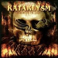 Kataklysm - Serenity in Fire
