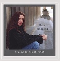 Kate Macleod - Trying to Get It Right