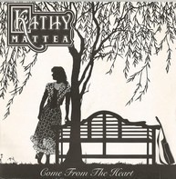 Kathy Mattea - Come From The Heart