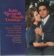Katia Ricciarelli, Placido Domingo - Duette aus Otello, Ein Maskenball,..