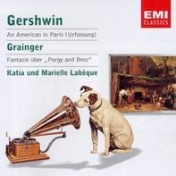 Gershwin / Grainger - An American in Paris / Fantasy on Gershwin's 'Porgy and Bess'
