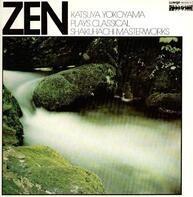 Katsuya Yokoyama - Zen - Katsuya Yokoyama Plays Classical Shakuhachi Masterworks