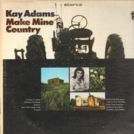 Kay Adams - Make Mine Country
