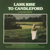 Keith Dewhurst & The Albion Band - Lark Rise to Candleford