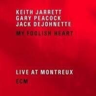 Keith Jarrett, Gary Peacock, Jack DeJohnett - My Foolish Heart