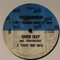 Keith Murray / Mobb Deep / Cormega / Rhymefest - I Ain't Worried About It / Every Time / 718 / Dynomite