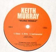 Keith Murray - Nobody Do It Better / Weeble Wobble