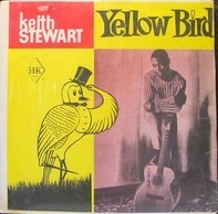 Keith Stewart - Yellow Bird
