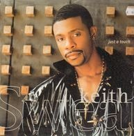 Keith Sweat - Just a Touch
