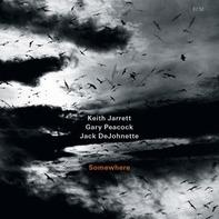 Keith Jarrett, Gary Peacock, Jack Dejohnette - Somewhere
