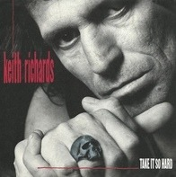 Keith Richards - Take It So Hard / I Could Have Stood Up
