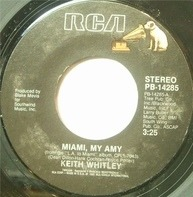 Keith Whitley - Miami, My Amy / I've Got The Heart For You