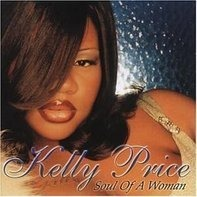 Kelly Price - Soul of a Woman