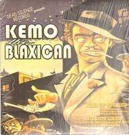 Kemo The Blaxican - Kind Of Stories / Nobody Likes / No Que No / El Negocio / I Drink She Smokes