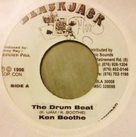 Ken Boothe / Danny Ray - The Drum Beat / I Who Have Nothing