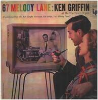 Ken Griffin - 67 Melody Lane