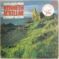 Kenneth McKellar & Robert Wilson - Scotland's Pride