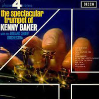 Kenny Baker With The Roland Shaw Orchestra - The Spectacular Trumpet Of Kenny Baker