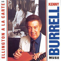 Kenny Burrell - Ellington A La Carte